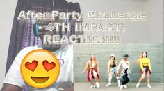After Party Challenge - 4TH IMPACT! REACTION!!!