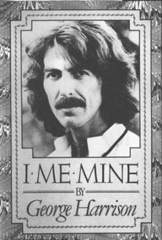 I Me Mine - George Harrison.  I just ordered this from the library!  Can't wait to read it.  I could have listened to him talk for hours.  He was so fascinating.  He hated fame.  He just loved his music.  He loved peace too.