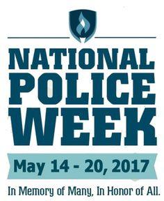 National Police Week, May 14-20, 2017