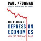 The Return of Depression Economics and the Crisis of 2008 (Hardcover)By Paul Krugman