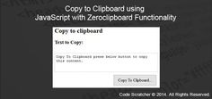 Copy to Clipboard using JavaScript with Zeroclipboard Functionality
