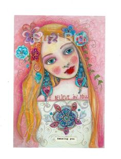 I Believe in You Amazing You  Giclee Mixed Media Print by SuziBlu, $25.00