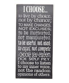 Another great find on #zulily! 'I Choose...' Wall Art #zulilyfinds