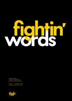 Fightin Words, Bauhaus lecture and workshop Creative Typography, Typographic Design, Typography Letters, Graphic Design Typography, Lettering, Bauhaus, Pub Design, Word Design, Colorful Animal Paintings