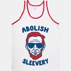 Abolish Sleevery | T-Shirts, Tank Tops, Sweatshirts and Hoodies | HUMAN