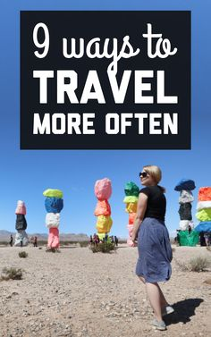 9 ways that you can travel more often / A Globe Well Travelled