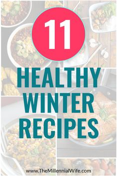 11 Healthy Winter Recipes to cook this month // The Millennial Wife