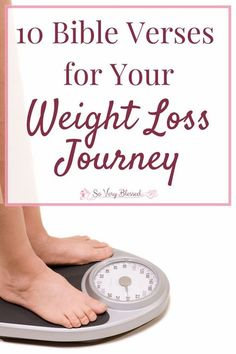 Losing weight is not nearly as hard when you bring Scripture in! Use these 10 verses to add power, hope, motivation, & encouragement to your journey.