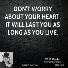 W. C. Fields Quote shared from www.quotehd.com