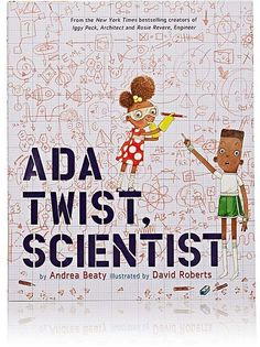 Have kids interested in science?   Abrams Books Ada Twist, Scientist