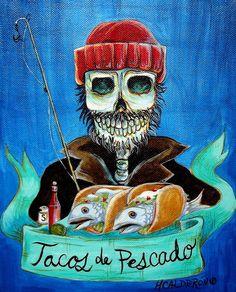 Tacos De Pescado by Heather Calderon - Tacos De Pescado Painting - Tacos De Pescado Fine Art Prints and Posters for Sale