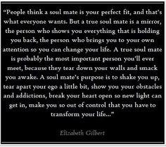A true soulmate is.....