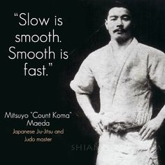 Maeda was fundamental to the development of Brazilian Jiu-Jitsu, including through his teaching of Carlos Gracie and others of the Gracie family Judo, Motivational Quotes, Positive Quotes, Inspirational Quotes, Carlos Gracie, Jiu Jutsu, Mixed Martial Arts Training, Wisdom Quotes, Life Quotes