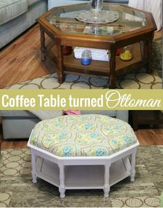 Coffee table turned ottoman - genius furniture transformation. So much cheaper and more custom than standard ottoman.