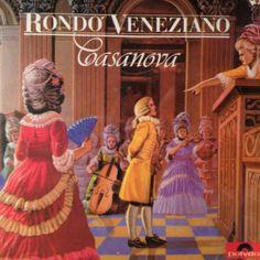 """""""Casanova"""" by Rondo Veneziano, neoclassical."""