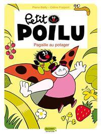 Petit Poilu, t.3 : Pagaille au potager