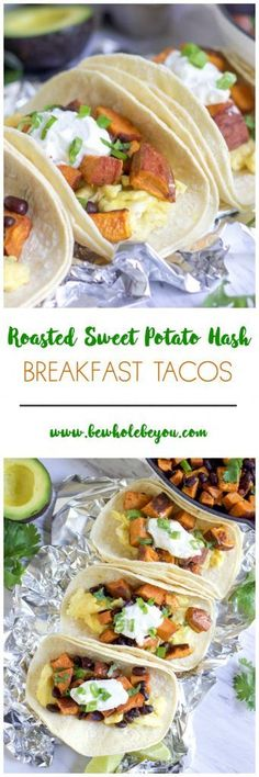 Tacos for breakfast? Yes please! Toss together a simple roasted sweet potato hash, scramble some eggs and breakfast is served! Bewholebeyou.com