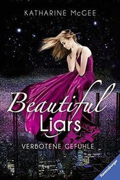 """Beautiful Liars ist eine neue Buchserie für alle """"Gossip Girl"""" Fans aus der Feder von Katharine McGee. Mehr zur Reihe und dem Buch, erfahrt Ihr in meiner Serienvorstellung."""