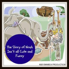 The Story of Noah Isn't all Cute and Fuzzy ~ Genesis 6-9 (Object Lesson) ~ futureflyingsaucers.com