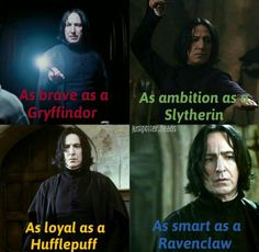 I have to say that I always loved Snape cause there was something special and mysterious about him... but after the last Harry Potter movie and the whole truth about him, he became my no1 favorite character of all times