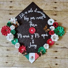 Mexico flag roses sunflower and monarch butterfly Spanish quote painted graduation cap topper Teacher Graduation Cap, Graduation Cap Toppers, Graduation Cap Designs, Graduation Cap Decoration, College Graduation Pictures, Graduation Ideas, Grad Pics, Graduation Quotes, Grad Hat