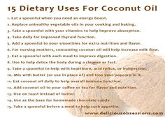 15 Dietary Uses for Coconut Oil.
