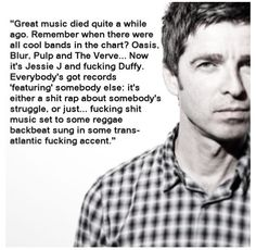 Wise words from Noel....