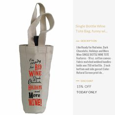 Today Only! 15% OFF this item.  Follow us on Pinterest to be the first to see our exciting Daily Deals. Today's Product: Single Bottle Wine Tote Bag, funny wine sayings,wine sayings,wine bags,wine bag,gift wine bag,canvas wine bag,canvas wine bags,wine tote Buy now: https://www.etsy.com/listing/479531159?utm_source=Pinterest&utm_medium=Orangetwig_Marketing&utm_campaign=Christmas%20Countdown   #etsy #etsyseller #etsyshop #etsylove #etsyfinds #etsygifts #musthave #loveit #instacool #shop…