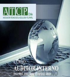curso auditor interno Iso 9001, Iso 14001, Ohsas 18001, ATCP Chile