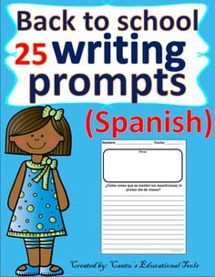 Back to school writing prompts:  Este producto es en espanol y consiste de 25…