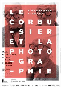 Le Corbusier et la photographie, Musée des Beaux Arts La Chaux-de-Fonds, France.