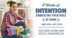 8 Weeks of Intention: Embracing Your Role at Home {Introduction}