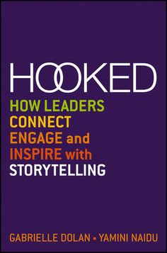 Dry facts and data fade from memory over time, but an engaging story is difficult to forget. In 'Hooked', communication and business storytelling experts Gabrielle Dolan and Yamini Naidu use real-world examples and proven, effective techniques to teach the skill of great business storytelling. They explain what good storytelling is, why business leaders need to learn it, how to create effective stories, and how to practice for perfection.