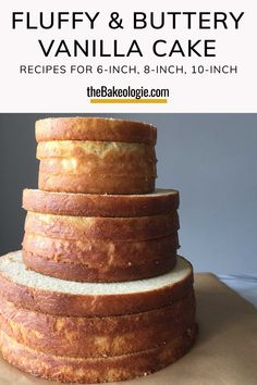 Recipe for a tall 6-inch, 8-inch, 10-inch cake. Made from scratch basic Vanilla Cake – buttery, tender, and full of vanilla flavor! Moist and fluffy yet sturdy enough for stacking - a great base cake for all occasions. Fluffy Chocolate Cake, Homemade Vanilla Cake, 10 Inch Cake, Tall Cakes, Sponge Cake Recipes, Types Of Cakes, Tiered Cakes, Let Them Eat Cake, How To Make Cake
