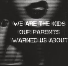 As said before, strict parents create sneaky kids. I just happen to be one of them. Stoner Quotes, Grunge Quotes, Dark Quotes, Quote Aesthetic, Badass Aesthetic, Aesthetic Dark, Mood Quotes, Deep Thoughts, Feelings