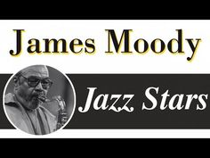 James Moody - Moody, In The Mood For Love