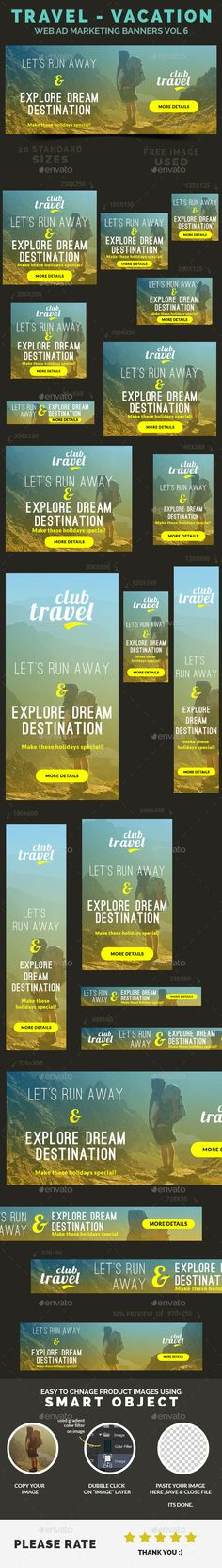 Travel - Vacation Web Ad Marketing Banners  Template PSD   Buy and Download: http://graphicriver.net/item/travel-vacation-web-ad-marketing-banners-vol-6/9305436?WT.oss_phrase=&WT.oss_rank=16&WT.z_author=webduck&WT.ac=search_thumb&ref=ksioks