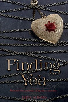 Buy Finding You by Lydia Albano at Mighty Ape NZ. Isla is kidnapped from a train platform in broad daylight, and thrust into a nightmare when she is sold to a sadistic aristocrat. Locked in a dungeon . Ya Books, Good Books, Books To Read, New Teen, Books For Teens, Teen Books, Beautiful Book Covers, Book Nerd, Never Give Up