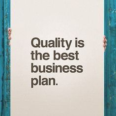 #quality #businessplan