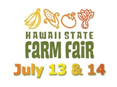 Kaaawa, HI The Hawaii Department of Agriculture presents Hawaii Farm Bureau Federation's 51st Annual Hawaii State Farm Fair in Partnership with the Hawaii State 4-H Livestock Council.    Kamehameha Scho… Click flyer for more >>