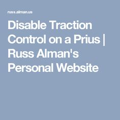 Disable Traction Control on a Prius | Russ Alman's Personal Website