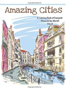 Amazing Cities: A coloring Book of Fantastic Places in the World (Adult Coloring Books Of Amazing Cities) (Volume 2) by Adult Coloring books best sellers http://www.amazon.com/dp/1515122123/ref=cm_sw_r_pi_dp_pga4vb0362265