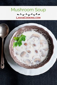 An adaptation of the Field Mushroom Soup recipe from Irish Traditional Cooking by Darina Allen, containing mushrooms, onions, milk, and cream. From @NevrEnoughThyme http://www.lanascooking.com/mushroom-soup