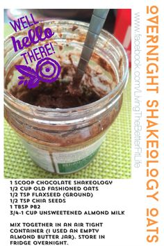 Overnight Shakeology Oats Healthy and delicious! Tastes like cookie/brownie batter but it's GOOD for you! Get your Shakeology here: www.myshakeology.com/betterfitlife