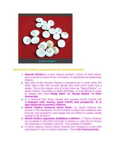 BENFITS OF GOMATI CHAKRA WORN AS RING OR PENDENTS     1. Gomati Chakra is a rare natural product, a form of shell stone,  ...