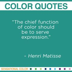 Creativity Takes Courage!   Henri Matisse altered the course of modern art.  His work is known for emphasizing the emotional power of sinuous lines, strong brushwork and acid-bright colors.