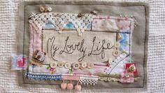 My Lovely Life: wonderful embroidery/stitchery blog