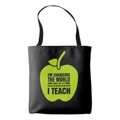 """""""I'm changing the world one day at a time. I Teach"""" . Teaching Quote 