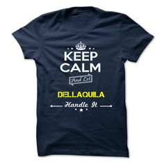 [Hot tshirt name list] DELLAQUILA  Coupon Today  DELLAQUILA  Tshirt Guys Lady Hodie  SHARE and Get Discount Today Order now before we SELL OUT  Camping 0399 cool job shirt