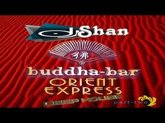"""I would like to thank All my listeners for your attention, as well as for the warm responses and comments to my mix from the """"Orient Express. Buddha Bar, Orient Express, Dj, No Response, Youtube, Youtubers, Youtube Movies"""